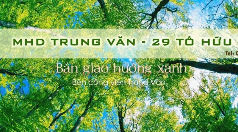 CHO THUÊ CĂN HỘ CHUNG CƯ MHD TRUNG VĂN – 29 TỐ HỮU