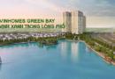 CHO THUÊ CHUNG CƯ VINHOMES GREEN BAY – MỄ TRÌ